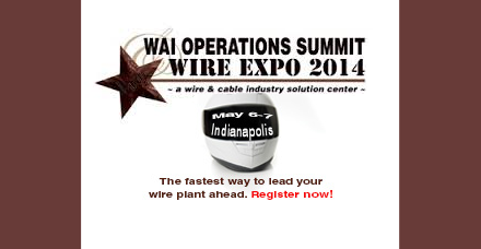 WAI Operations Summit & Wire Expo