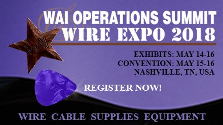 Welcome to WAI Operations Summit & Wire Expo 2018