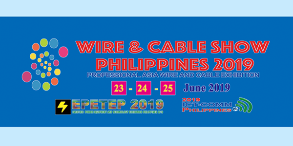 Wire & Cable Show Pilippines 2019